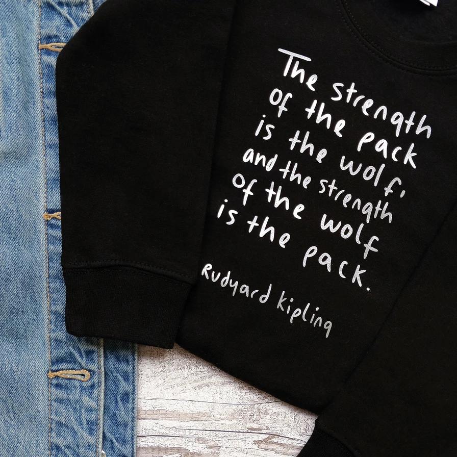 Black sweatshirt featuring a quote by Rudyard Kipling