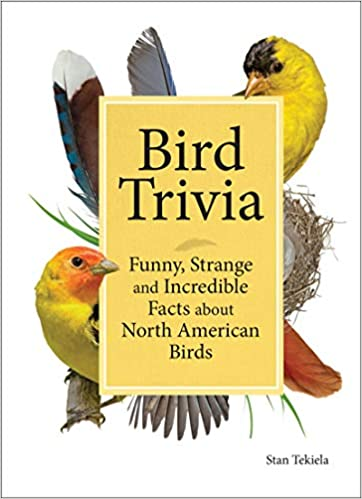 Bird Trivia: Funny, Strange and Incredible Facts about North American Birds book cover