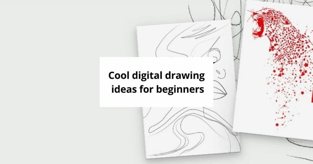 digital drawing ideas for beginners