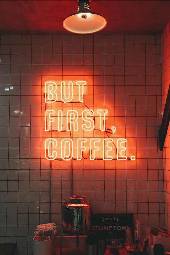 but first, coffee neon sign